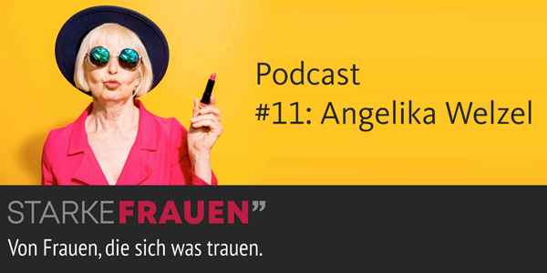 Podcast-Starke-Frauen-Angelika-Welzel-2020